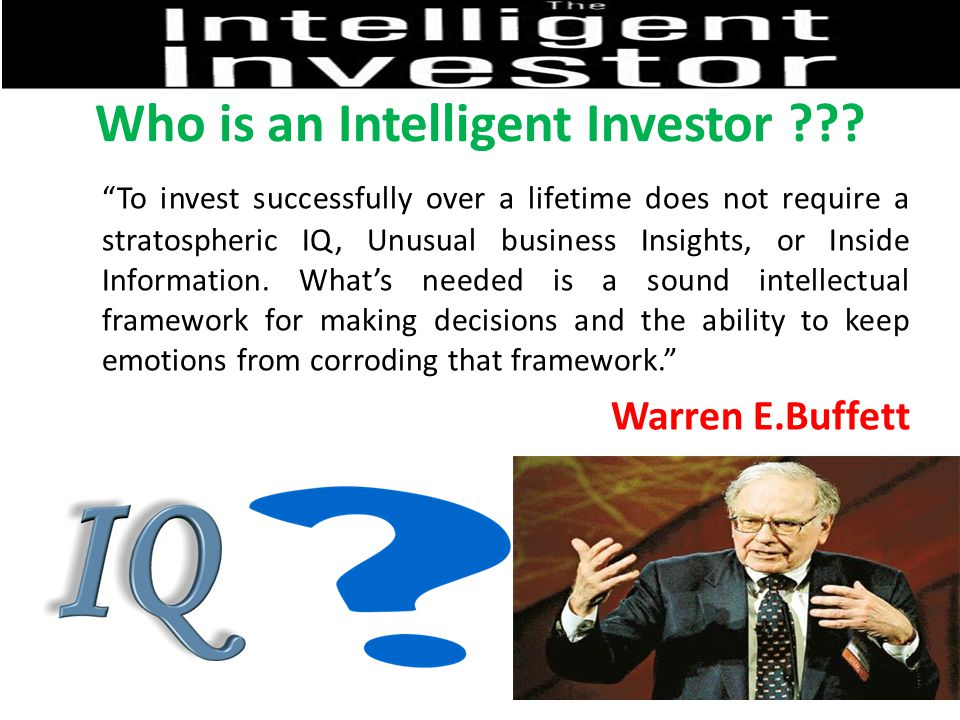 Who is an Intelligent Investor