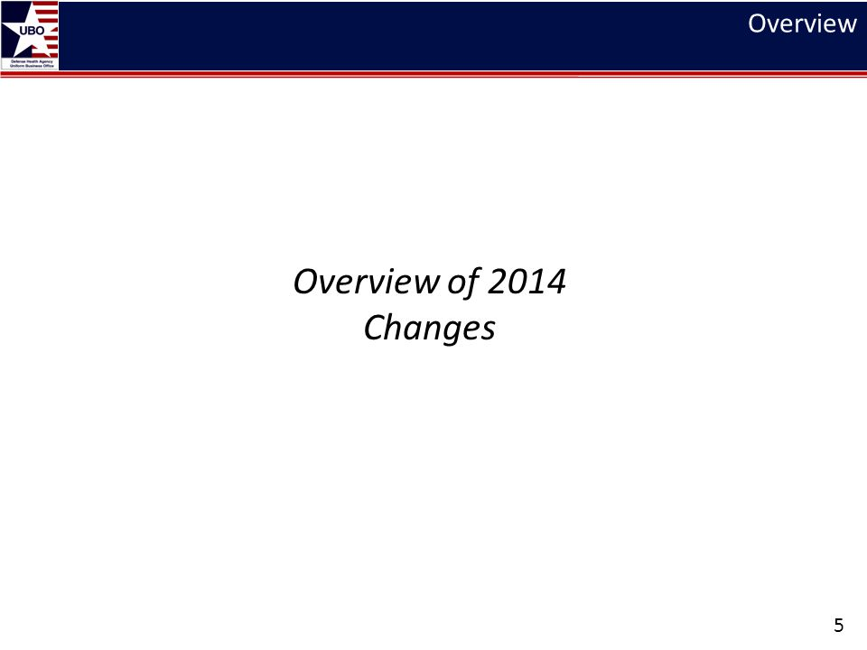Overview Overview of 2014 Changes