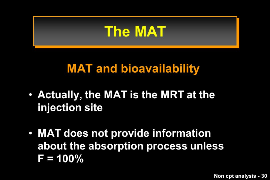 MAT and bioavailability