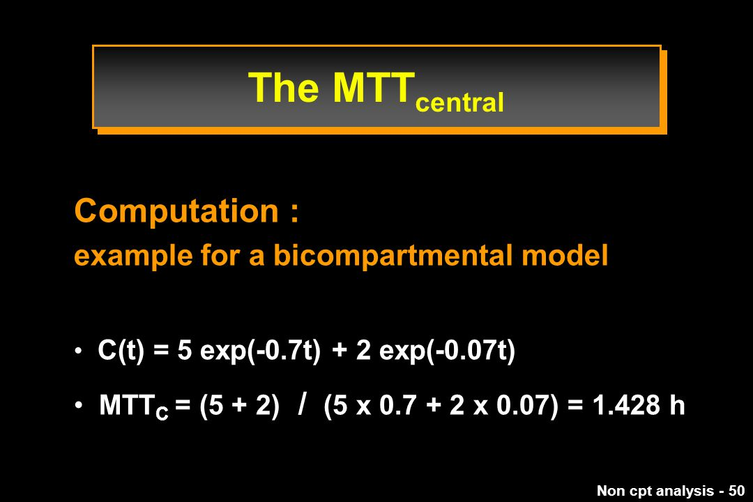 The MTTcentral Computation : example for a bicompartmental model