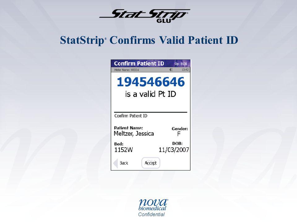 StatStrip® Confirms Valid Patient ID