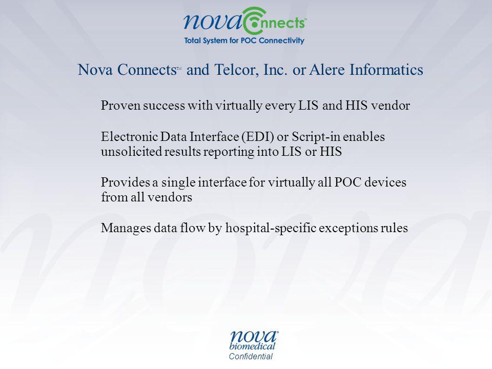 Nova ConnectsTM and Telcor, Inc. or Alere Informatics