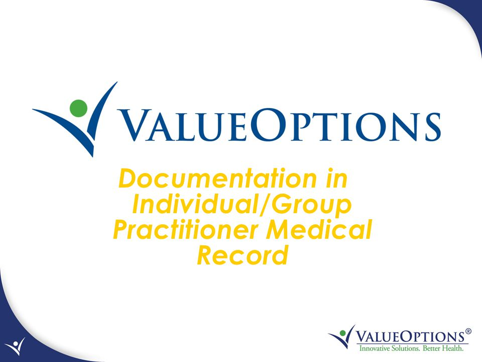 Documentation in Individual/Group Practitioner Medical Record