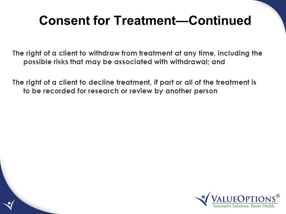 Consent for Treatment—Continued