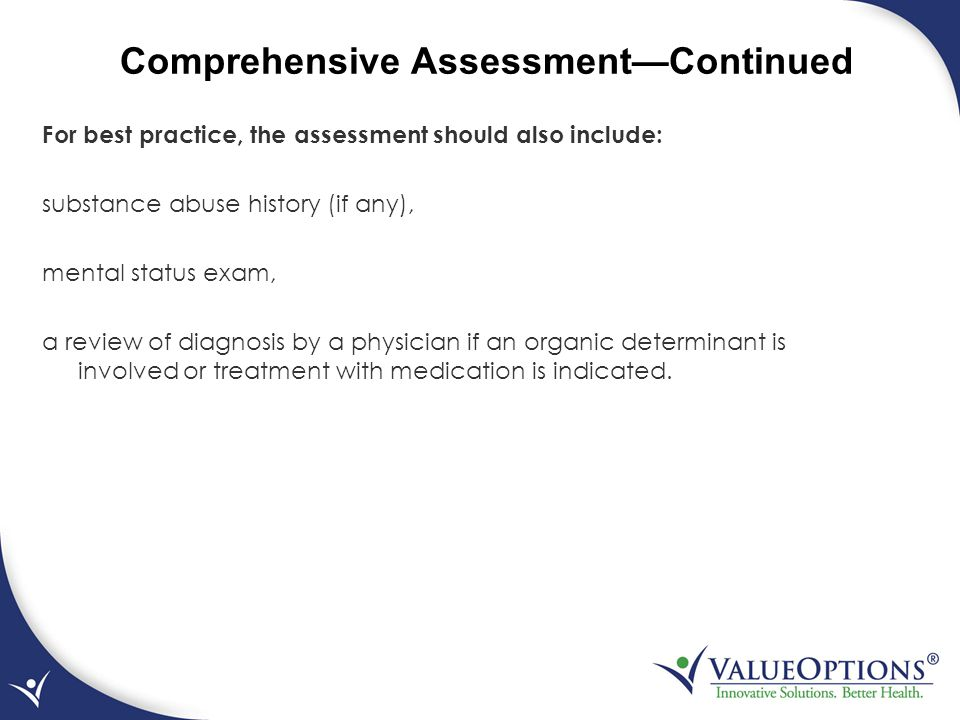 Comprehensive Assessment—Continued