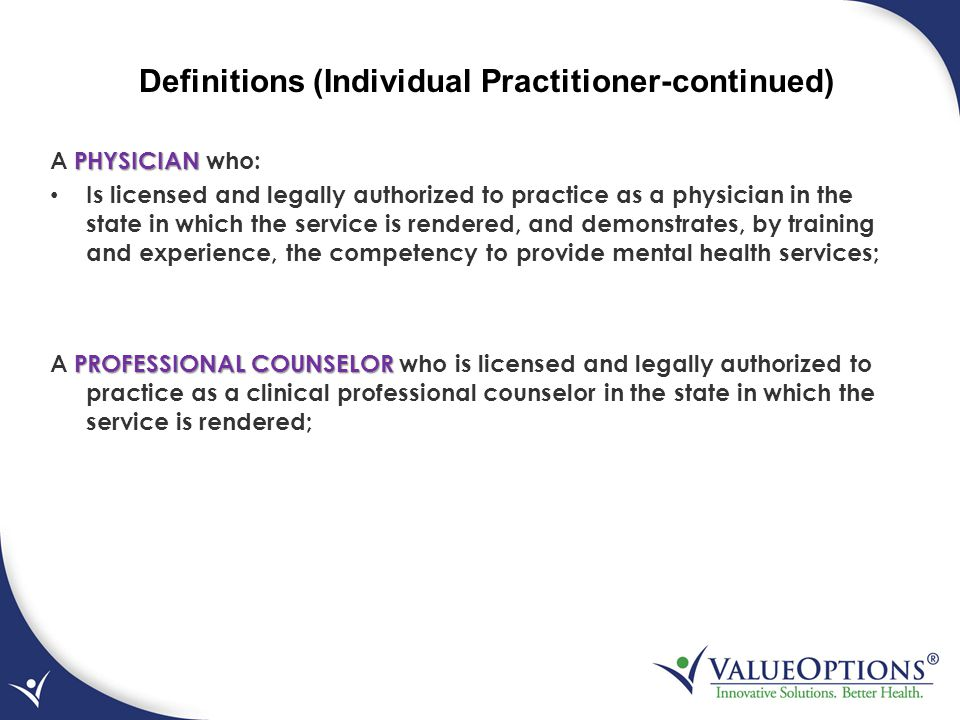 Definitions (Individual Practitioner-continued)