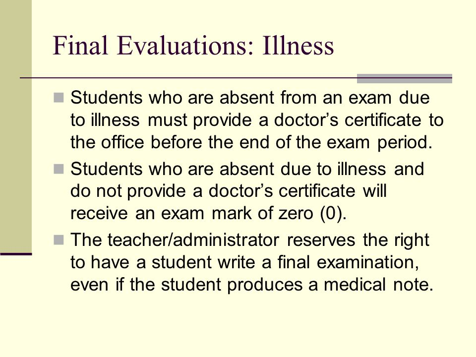 Final Evaluations: Illness