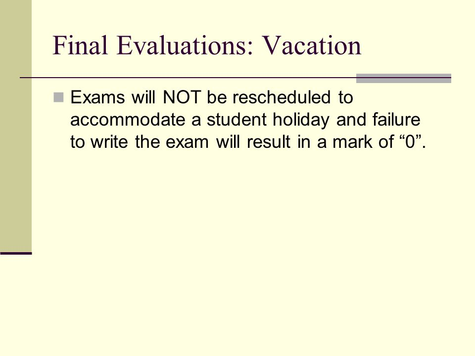 Final Evaluations: Vacation