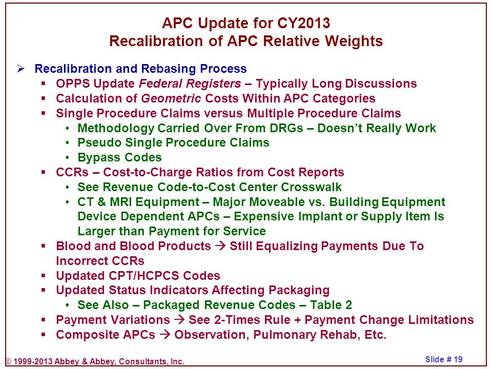 APC Update for CY2013 Recalibration of APC Relative Weights