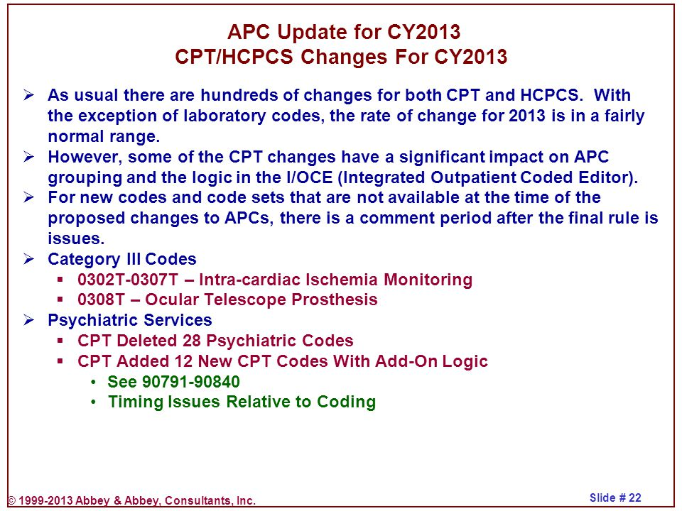 APC Update for CY2013 CPT/HCPCS Changes For CY2013