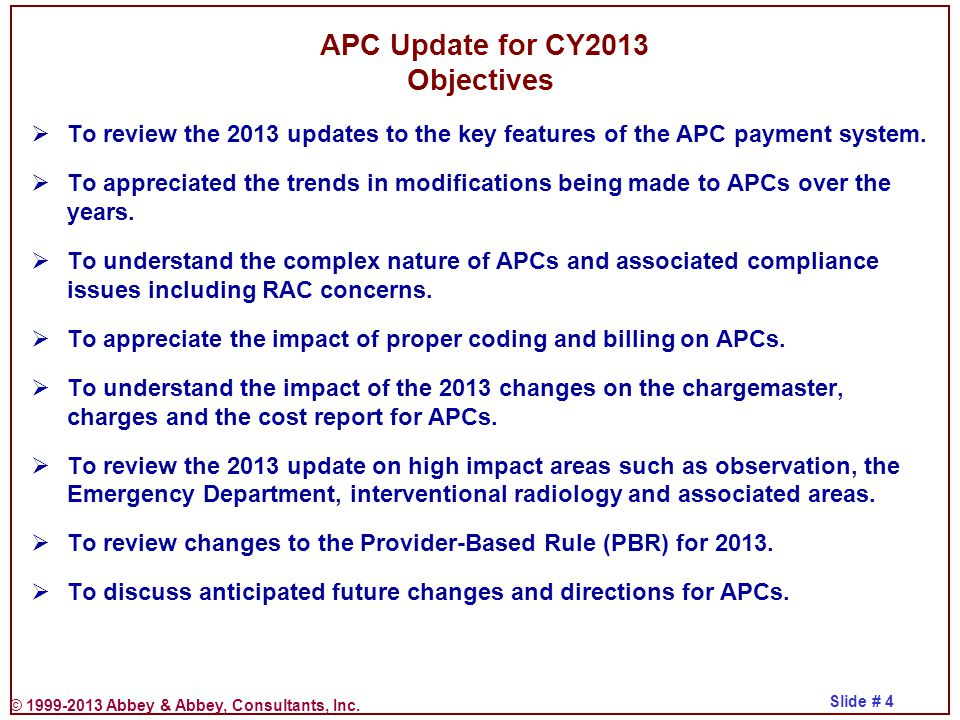 APC Update for CY2013 Objectives