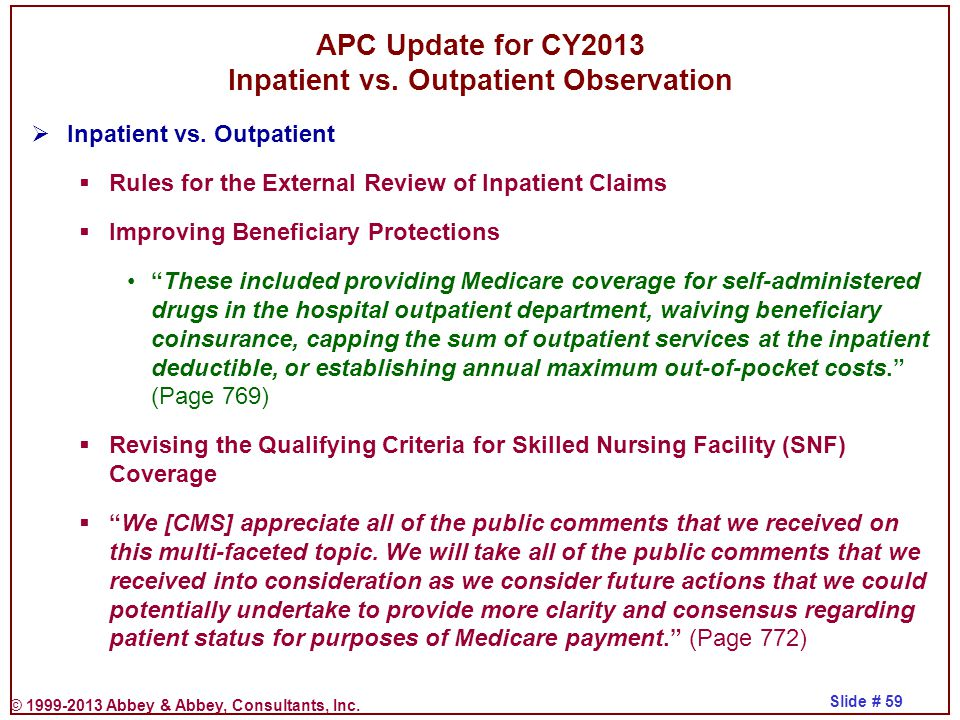 APC Update for CY2013 Inpatient vs. Outpatient Observation