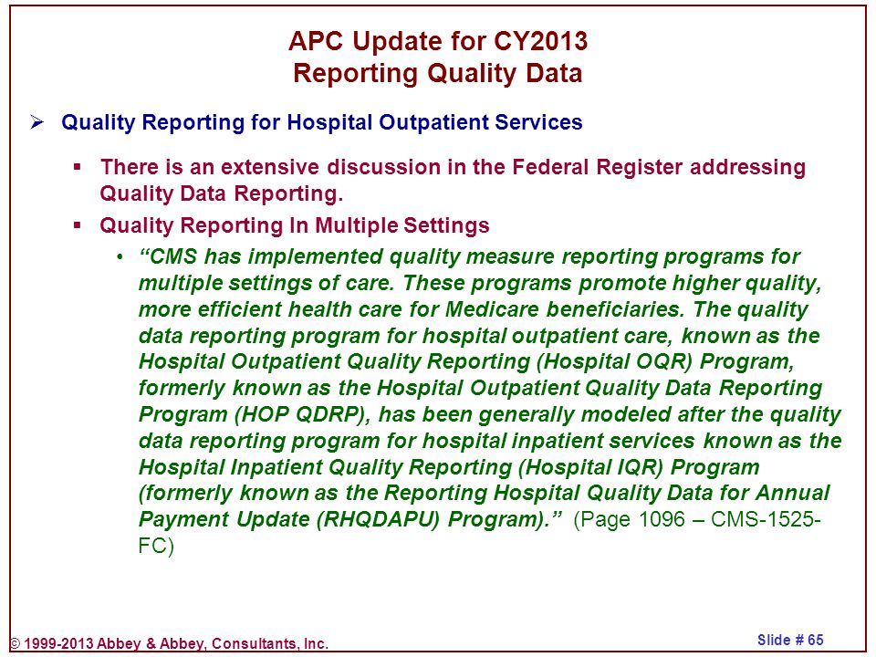 APC Update for CY2013 Reporting Quality Data