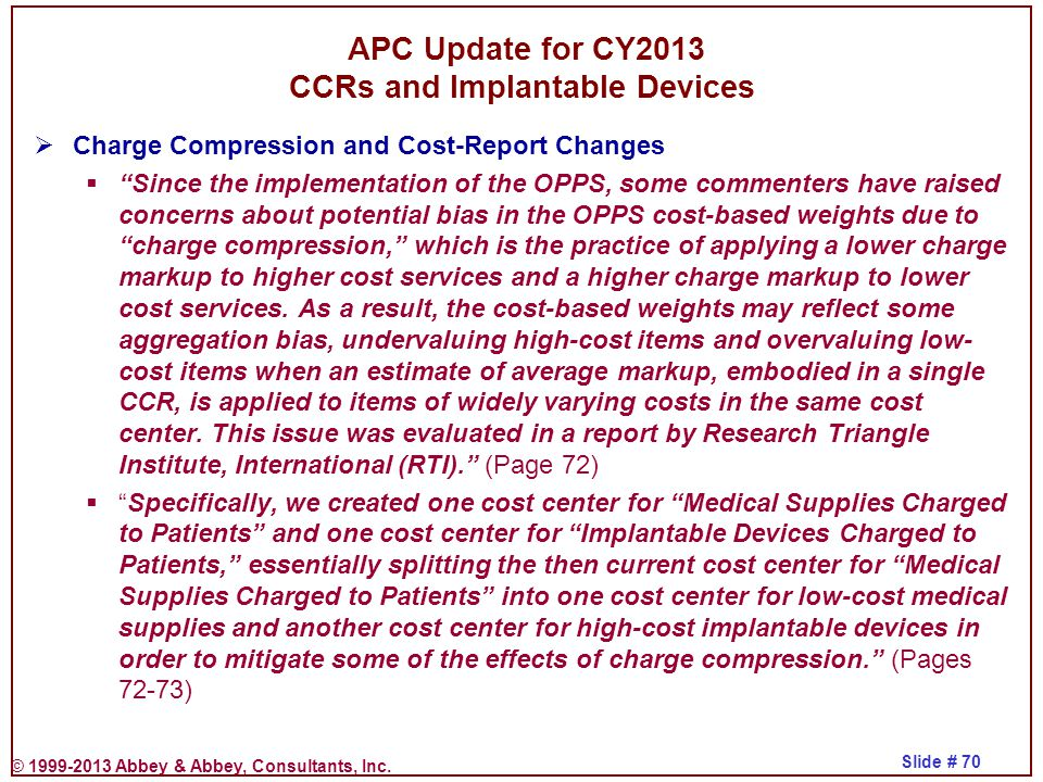 APC Update for CY2013 CCRs and Implantable Devices