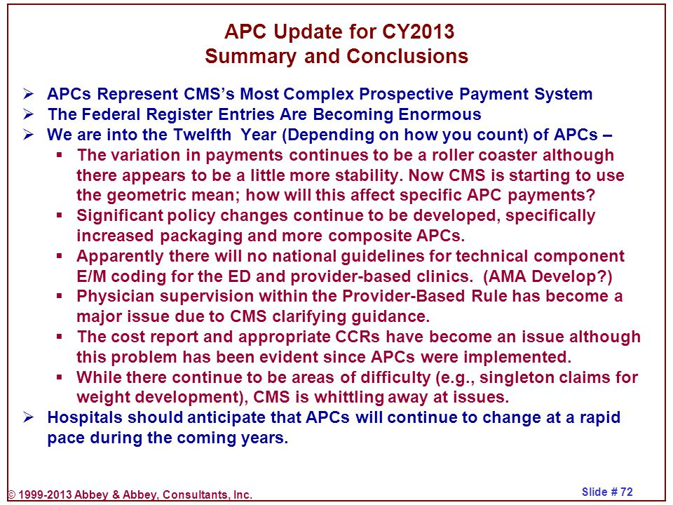 APC Update for CY2013 Summary and Conclusions