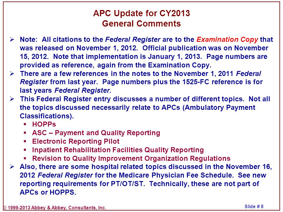 APC Update for CY2013 General Comments