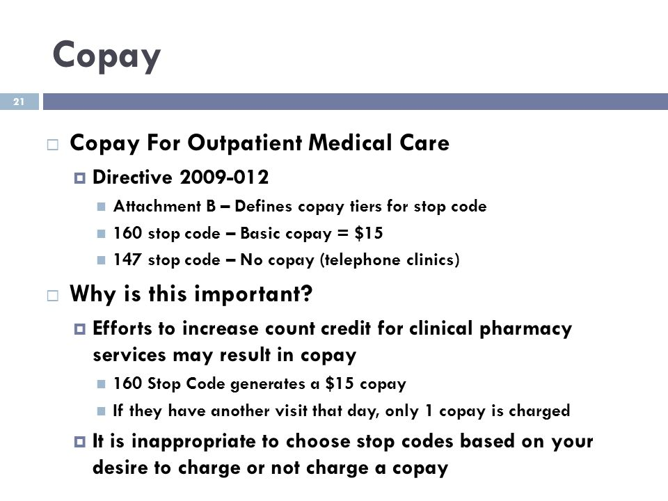 Copay Copay For Outpatient Medical Care Why is this important