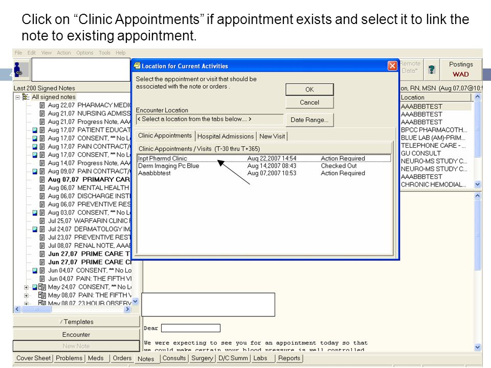 Click on Clinic Appointments if appointment exists and select it to link the note to existing appointment.