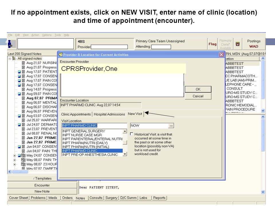 If no appointment exists, click on NEW VISIT, enter name of clinic (location) and time of appointment (encounter).