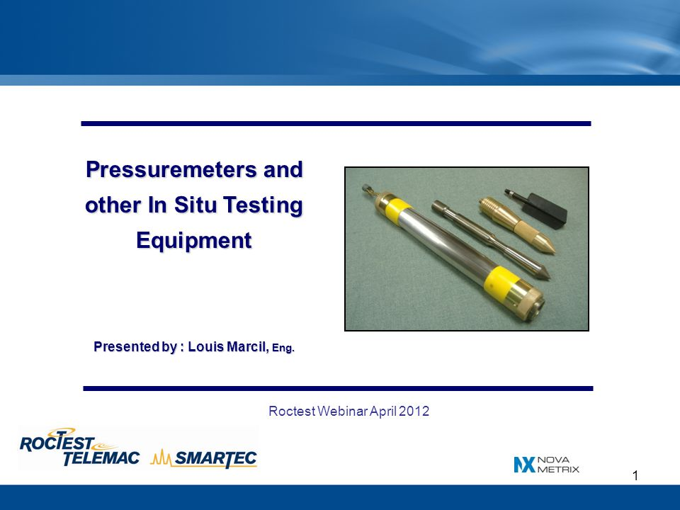 Pressuremeters and other In Situ Testing Equipment