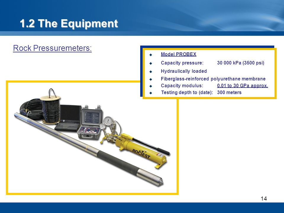 1.2 The Equipment Rock Pressuremeters: Model PROBEX