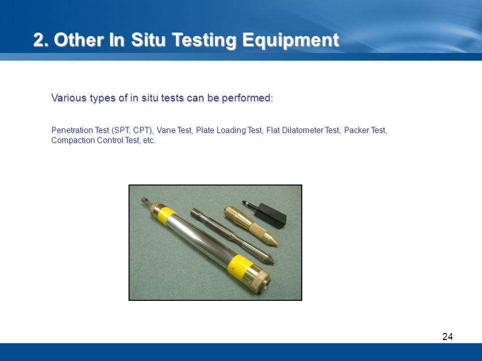 2. Other In Situ Testing Equipment