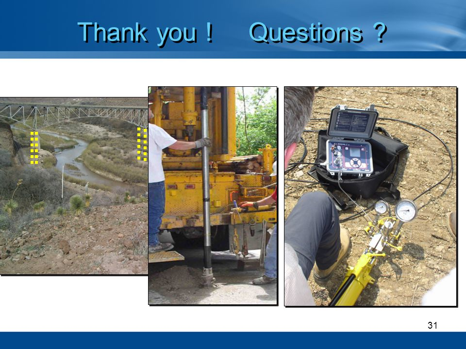 Thank you ! Questions (Courtesy of ODOT)