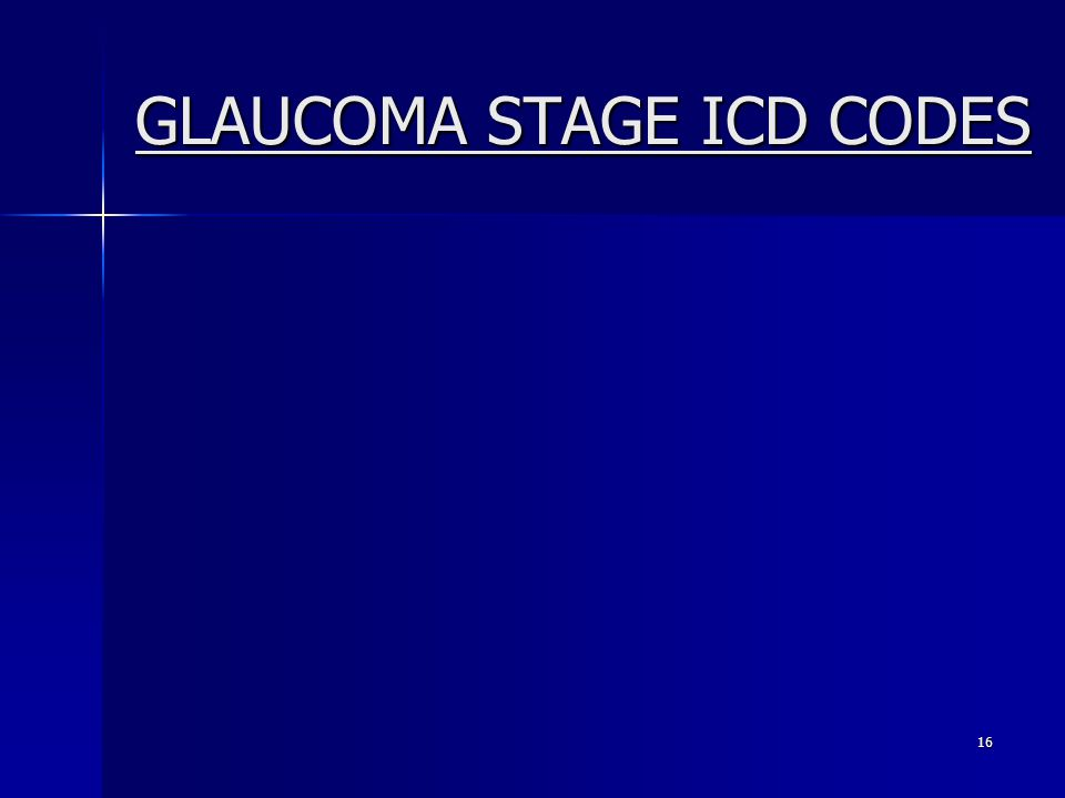 GLAUCOMA STAGE ICD CODES