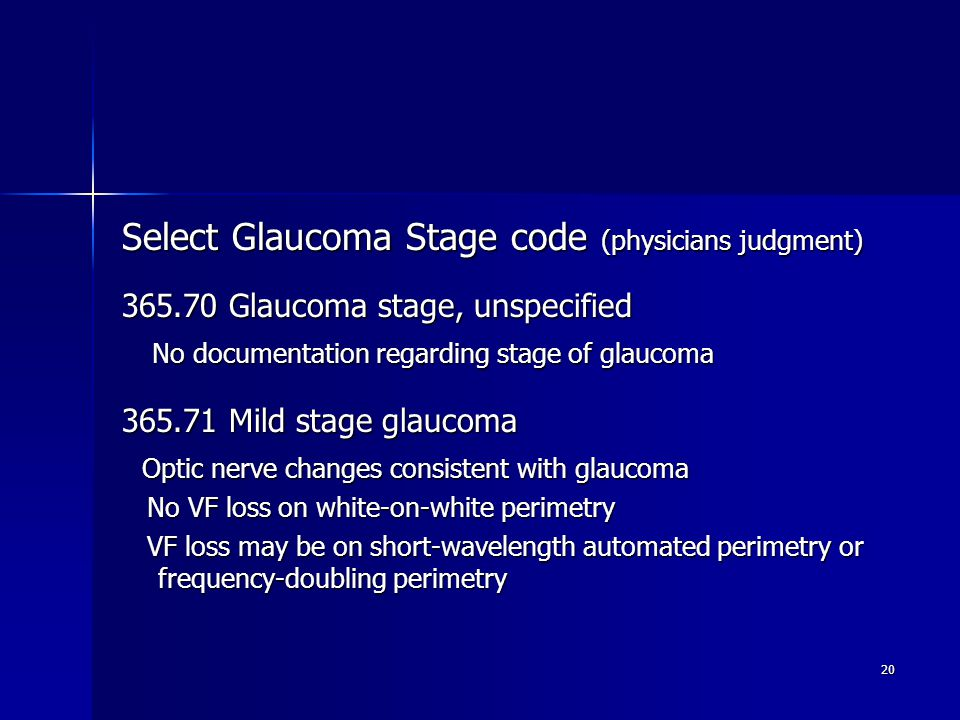 Select Glaucoma Stage code (physicians judgment)