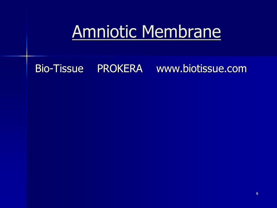 Amniotic Membrane Bio-Tissue PROKERA www.biotissue.com