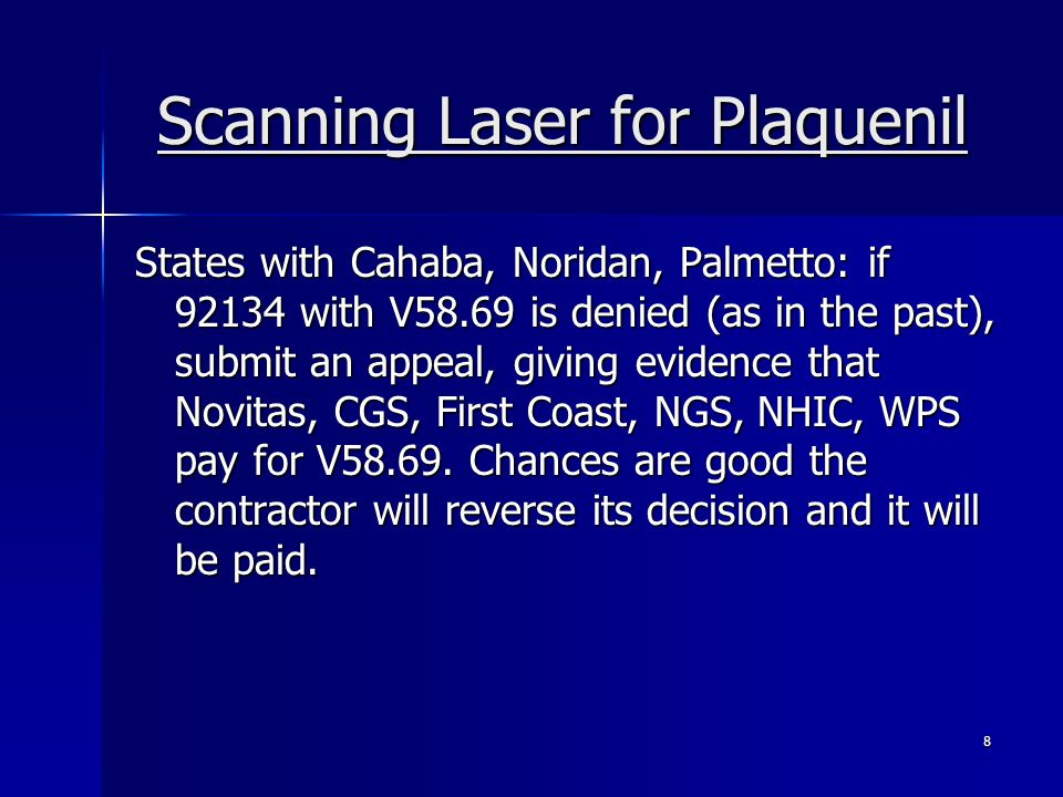 Scanning Laser for Plaquenil