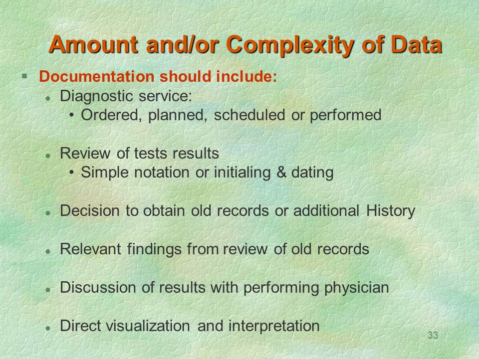 Amount and/or Complexity of Data