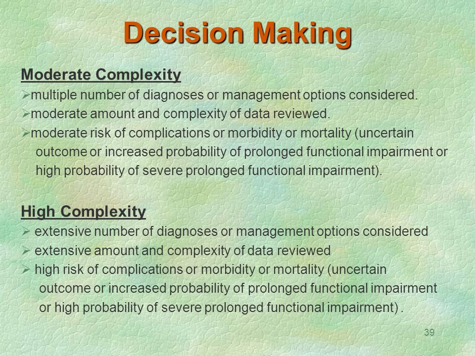 Decision Making Moderate Complexity High Complexity