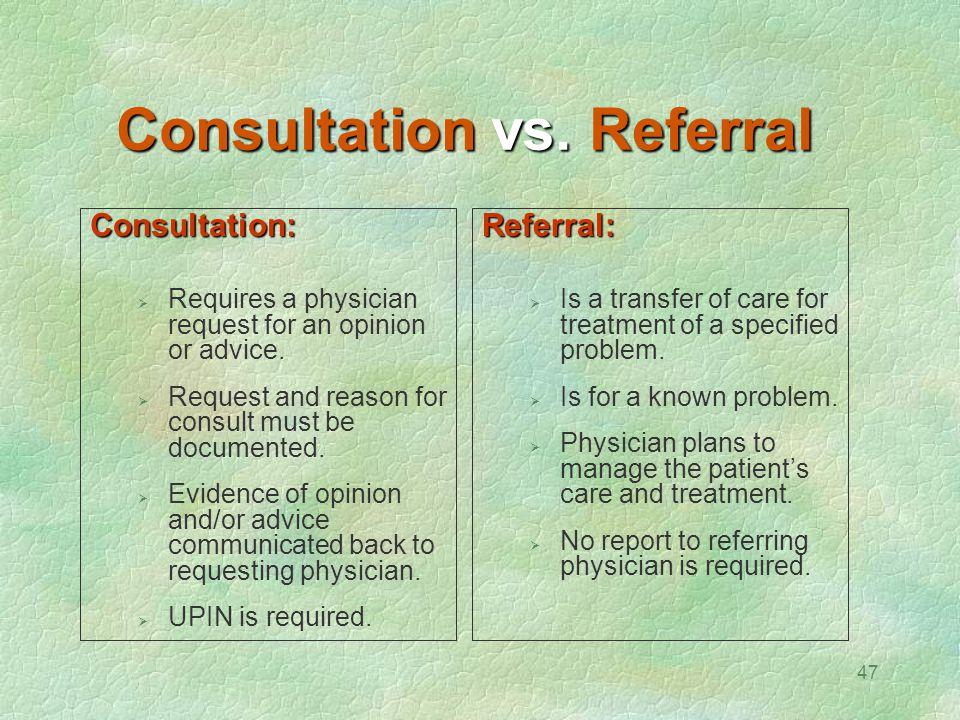 Consultation vs. Referral