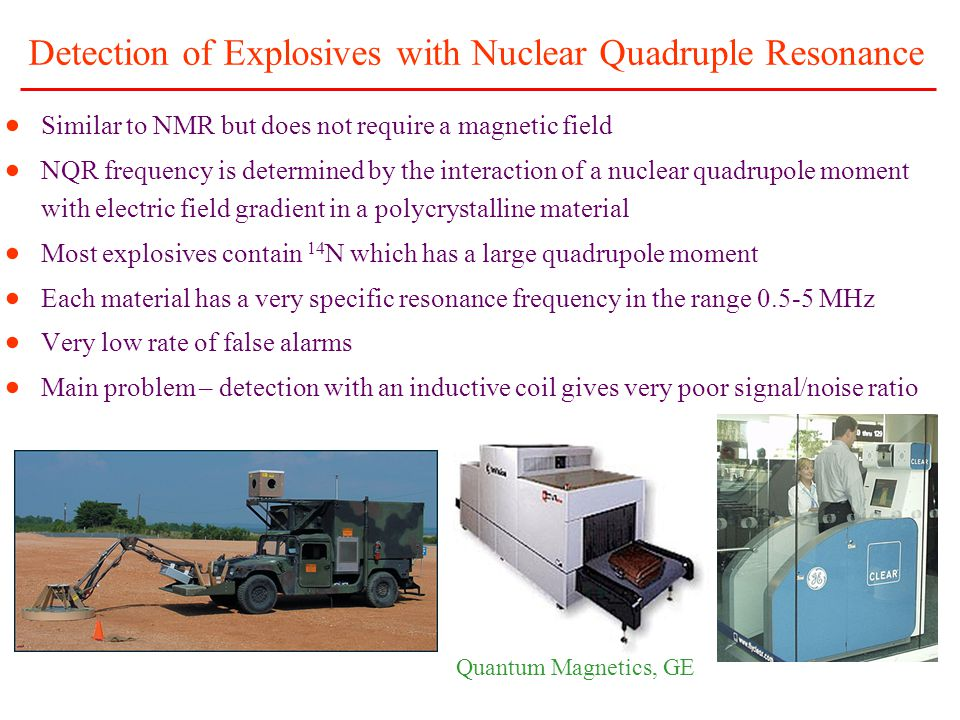 Detection of Explosives with Nuclear Quadruple Resonance
