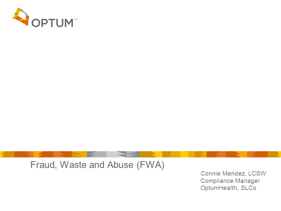 Fraud, Waste and Abuse (FWA)