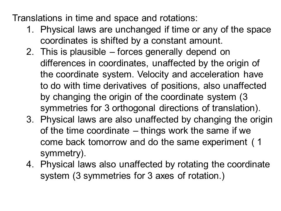Translations in time and space and rotations: