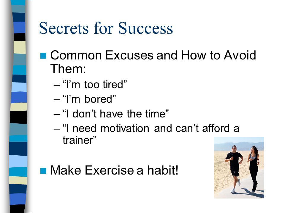 Secrets for Success Common Excuses and How to Avoid Them: