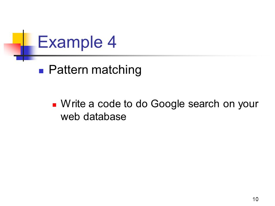 Example 4 Pattern matching