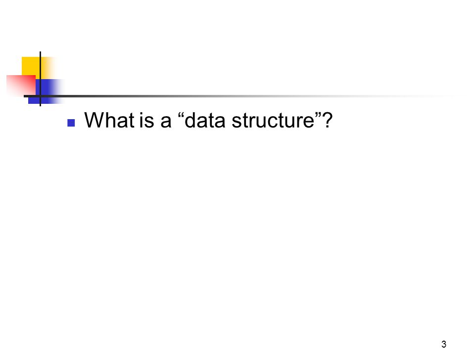 What is a data structure