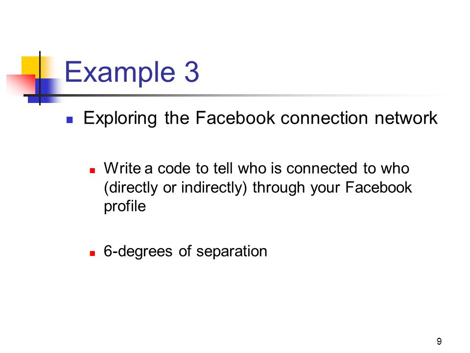 Example 3 Exploring the Facebook connection network