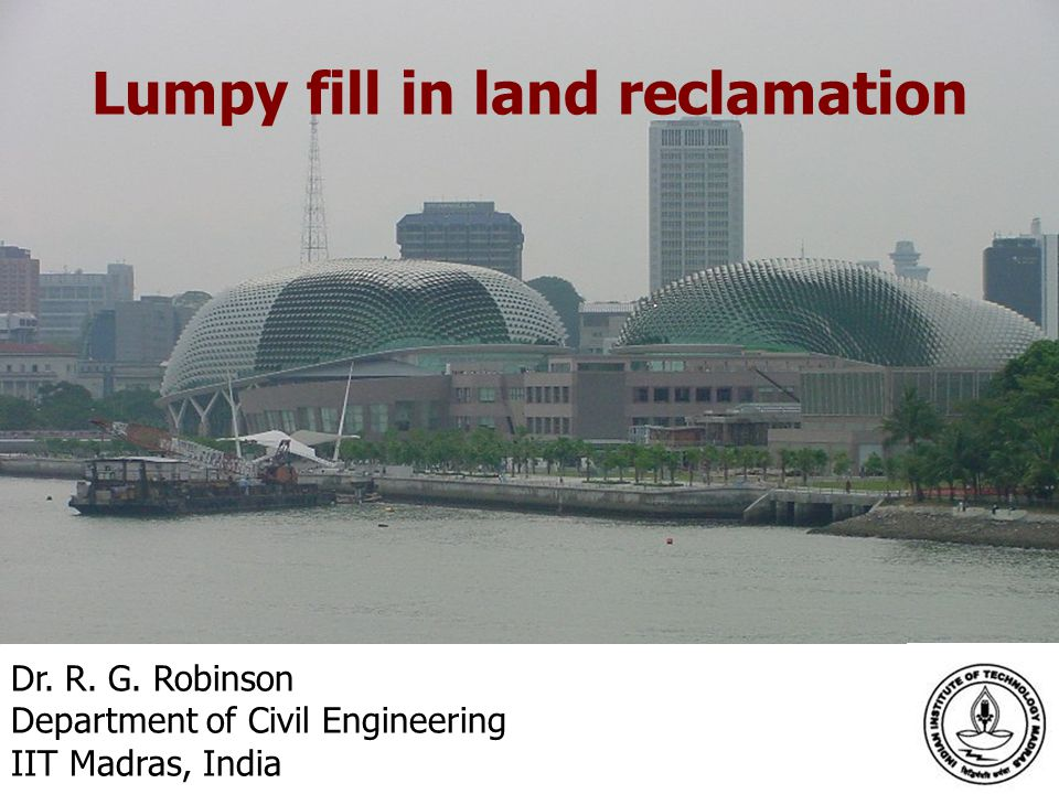 Lumpy fill in land reclamation