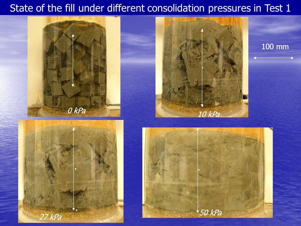 State of the fill under different consolidation pressures in Test 1