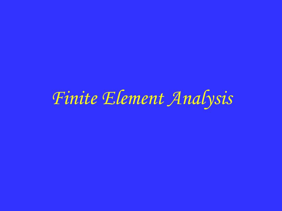 Finite Element Analysis