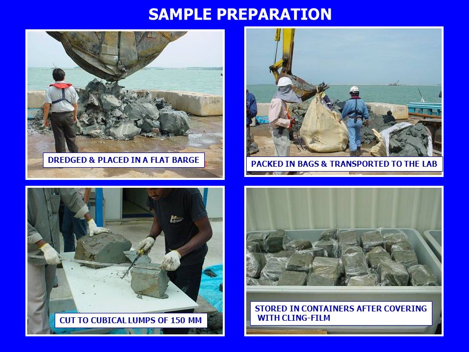 SAMPLE PREPARATION DREDGED & PLACED IN A FLAT BARGE