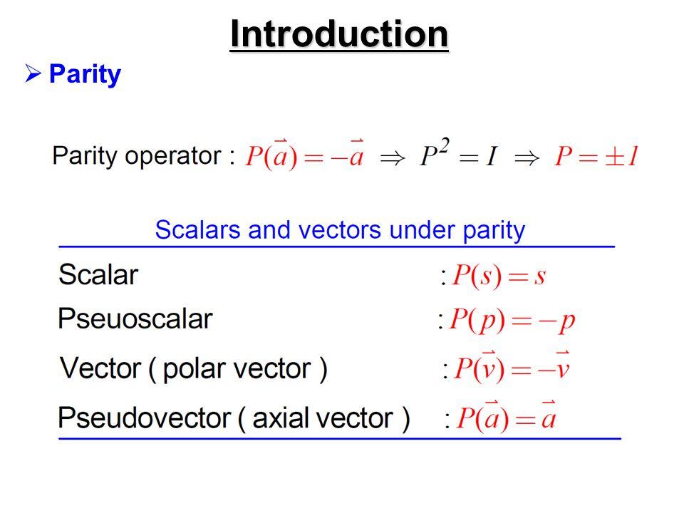 Introduction Parity
