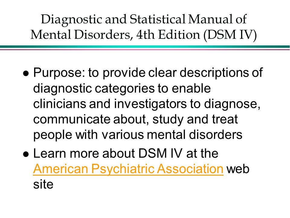 Diagnostic and Statistical Manual of Mental Disorders, 4th Edition (DSM IV)