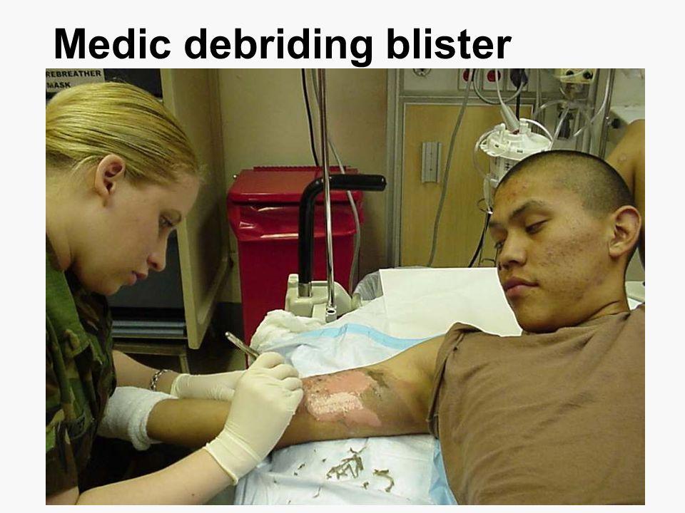 Medic debriding blister