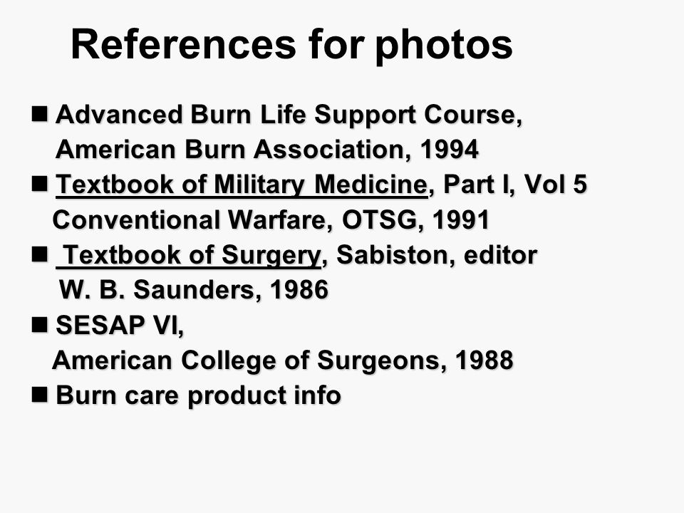 References for photos Advanced Burn Life Support Course,