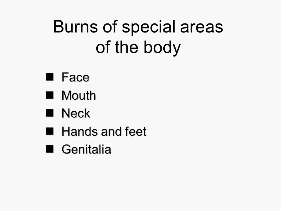 Burns of special areas of the body